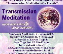 "Join Us for these ""Free"" Virtual Easter & Wesak ""Transmission Meditations On The Air"", 4 & 27 April"