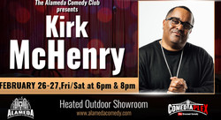 Kirk McHenry - Feb 26th - 27th at the Alameda Comedy Club