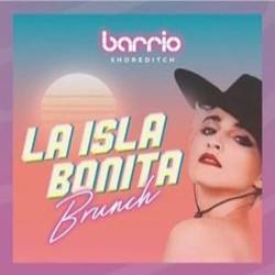La Isla Bonita Bottomless Brunch at Barrio Shoreditch