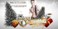 Ladies Night Melbourne - Menxclusive Cabaret 21 Dec