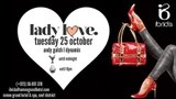 Lady Love <3 - The Launch, Tuesday 25th October