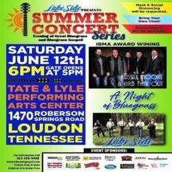 Lakeside's Summer Concert Series Featuring: Russell Moore and IIIrd Tyme Out