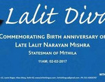 Lalit Diwas, Commemorating Birth Anniversary of late Lalit Narayan Mishra