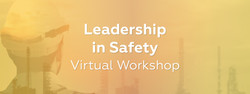 Leadership in Safety Virtual Workshop
