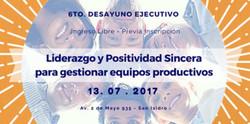 Liderazgo y Positividad sincera para gestionar equipos productivos
