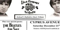 Live Forever - Oasis Tribute + guests: The Beatles For Sale