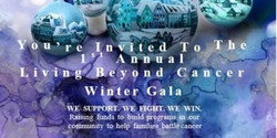 Living Beyond Cancer Winter Wonderland Gala