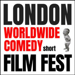 London-worldwide Comedy Short Film Festival 2021 | November 5th | Hen and Chickens Theatre