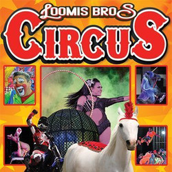 Loomis Bros. Circus : 2021 Tour - Oct 1, 2, and 3 - Green Cove Springs - Clay Co Fairgrounds