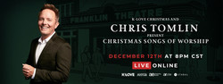 Love Christmas and Chris Tomlin Present Christmas Songs of Worship