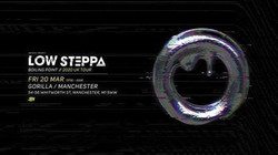 Low Steppa presents Boiling Point Manchester