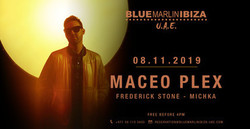 Maceo Plex at Blue Marlin Ibiza Uae