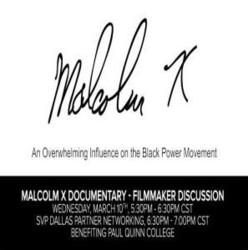 Malcolm X Documentary - Filmmaker Discussion