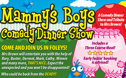 Mammy's Boys Dinner Show - Holiday Inn Milton Keynes East 14th June