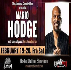 Mario Hodge - Feb 19th - 20th at the Alameda Comedy Club