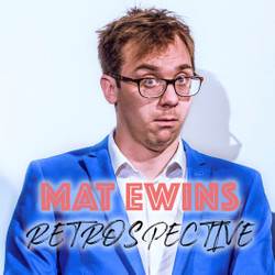 Mat Ewins: 'Retrospective' // Live On Zoom