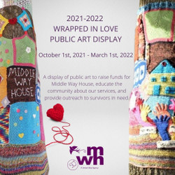 Middle Way House 2021 - 2022 Wrapped in Love Public Art Display
