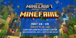 Minefaire: Official Minecraft Community Event (Seattle, Wa)