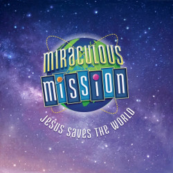 Miraculous Mission Vacation Bible School