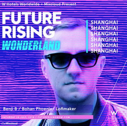 Mixcloud Presents: Future Rising Shanghai