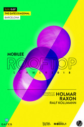 Mobilee Rooftop Barcelona with Holmar (Formerly of Thugfucker), Raxon