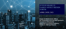 More Speakers Added April 20th Miami - Online 2021 Family Office Trends and Institutional Investor