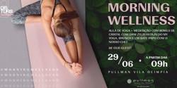 Morning Wellness - Manhã especial com Yoga, Meditação e Brunch