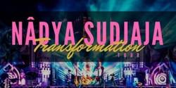 Nadya Sudjaja - Transformation Tour