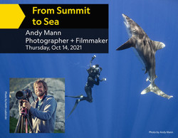 """National Geographic Live: Andy Mann - Photographer + Filmmaker """"From Summit to Sea"""" - 10/14/2021"""