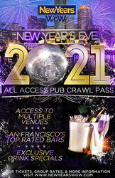 New Year's Eve All Access Bar Crawl Pass San Francisco 2021