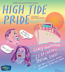 Noise Pop + Do The Gay Present High Tide Pride Boat Party