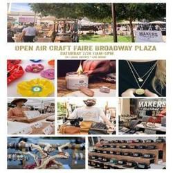 Open Air Artisan Faire | Makers Market - Broadway Plaza