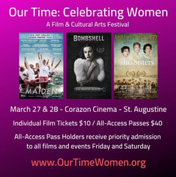 Our Time: Celebrating Women - Film & Cultural Arts Festival in St Augustine