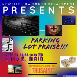 Parking Lot Praise!!! Free to All)