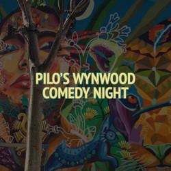 Pilo's Wynwood Comedy Night