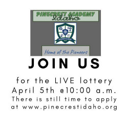 Pinecrest Academy of Idaho Live Enrollment Lottery