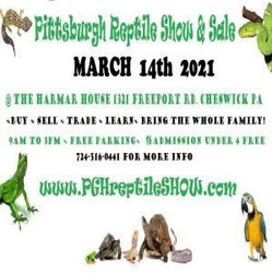 Pittsburgh Reptile Show and Sale March 14th 2021