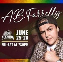 Pride Weekend Comedy starring A.b. Farrelly
