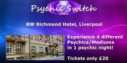 Psychic Switch - Liverpool