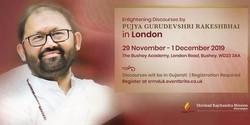 Pujya Gurudevshri Rakeshbhai in London: 29th Nov - 1 Dec 2019