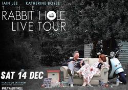 Rabbit Hole: Live Podcast with Iain Lee & Katherine Boyle Half Moon 14 Dec