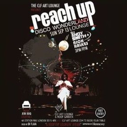 Reach Up - Disco Wonder Lounge - Free Entry