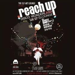 Reach Up - Disco Wonder Lounge - Free Entry