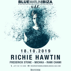 Richie Hawtin at Blue Marlin Ibiza Uae