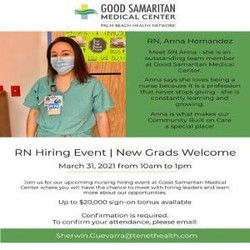 Rn Hiring Event (New Grads Welcome) on 3/31 at Good Samaritan Medical Center   Up to $20k Bonus
