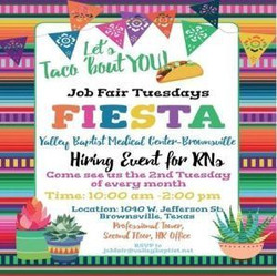 Rn Hiring Event - Taco 'Bout You! Tuesday - on 4/13 | Valley Baptist Medical Center Brownsville