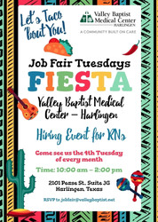 Rn Hiring Event - Taco 'Bout You! Tuesday - on 4/27 | Valley Baptist Medical Center, Harlingen