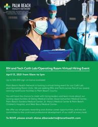 Rn and Tech Cath Lab/ Or Virtual Hiring Event on 4/13 | Palm Beach Health Network