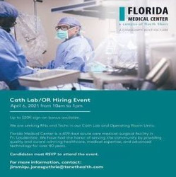 Rn and Tech - Cath Lab and Operating Room Hiring Event on 4/6 | Florida Medical Center