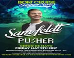 Sam Feldt Boat Cruise Summer Series | 5.5.17
